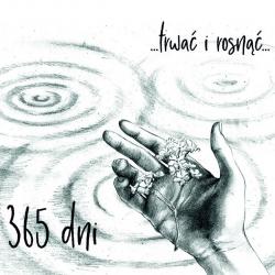 365 Dni - ...trwać i rosnąć... CD