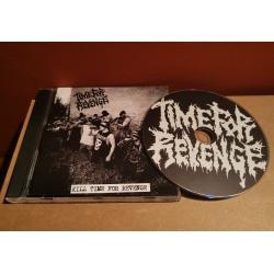 Time For Revenge - Kill time for revenge CD