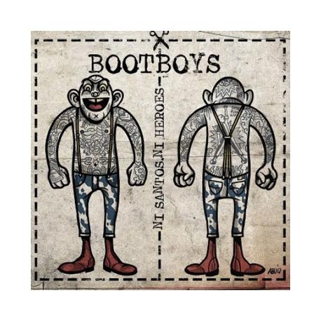 """Bootboys - Ni Santos, Ni Heroes EP 7"""""""