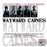 "Wayward Caines / The Strangers - Split EP 7"""
