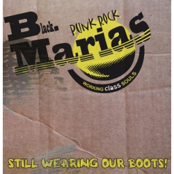 The Black Marias - Still Wearing Our Boots CD