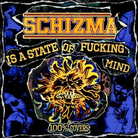 "Schizma is a state of fucking mind - składanka LP 12"" (PRE-ORDER)"