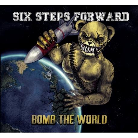 Six Steps Forward - Bomb the world CD [PRE-ORDER]