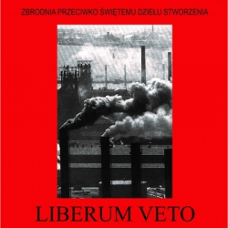 """Liberum Veto - Zbrodnia Przeciwko Świętemu Dziełu Stworzenia LP 12"""""""