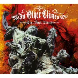 In Other Climes - The Final Threat CD