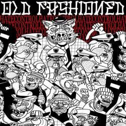 Old Fashioned - HateControl CD
