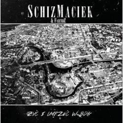 Schizmaciek & Friendz - Żyć i Umrzeć w BDG CD