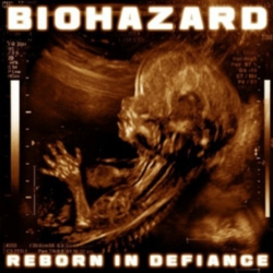 Biohazard - Reborn in defiance CD