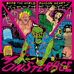 Bomb The World & Poison Heart - Monsterace CD