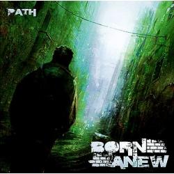 Born Anew - Path CD