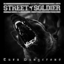 Street Soldier - Turn Dangerous CD