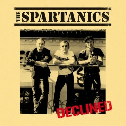 """The Spartanics – Declined 10"""""""