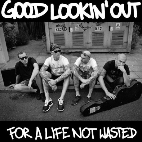"Good Lookin' Out - ""A Life Not Wasted"""