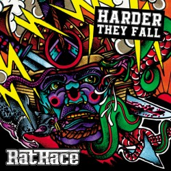 "Ratrace - ""Harder They Fall"""
