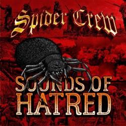 "Spider Crew - ""Sounds Of Hatred"" LP"