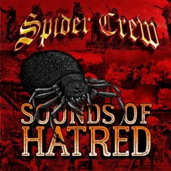 "Spider Crew - ""Sounds Of Hatred"" LP"