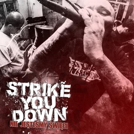 """Strike You Down - """"Nie jesteśmy święci"""""""