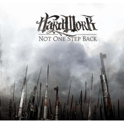 "Hard Work - ""Not One Step Back"" CD"