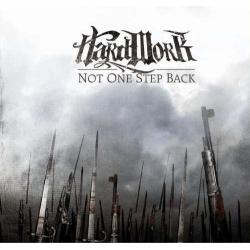 "Hard Work - ""Not One Step Back"" CD"