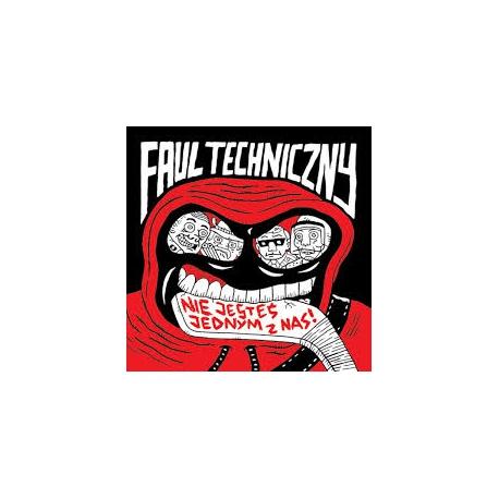 Faul Techniczny - Nie jesteś jednym z nas CD