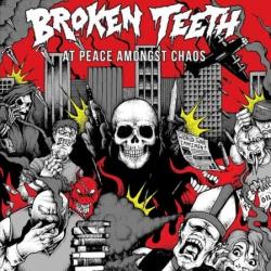 Broken Teeth - At Peace Amongst Chaos