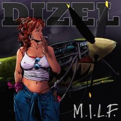 DIZEL - M.I.L.F.