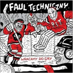 Faul Techniczny - Wracamy do gry