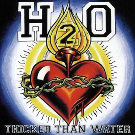 H2O  ‎– Thicker Than Water