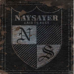 Naysayer – Laid To Rest