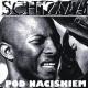 Schizma - Pod Naciskiem