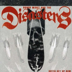 Roger Miret and teh Disasters - Gotta Get Up Now CD